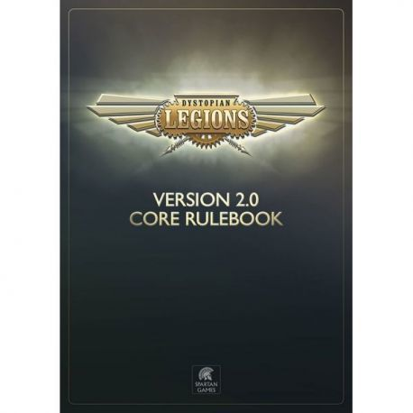 Dystopian Legions Core Rulebook 2.0