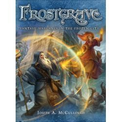 Frostgrave: Fantasy Wargames in the Frozen City