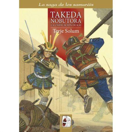 Takeda Nobutora y la unificación de Kai