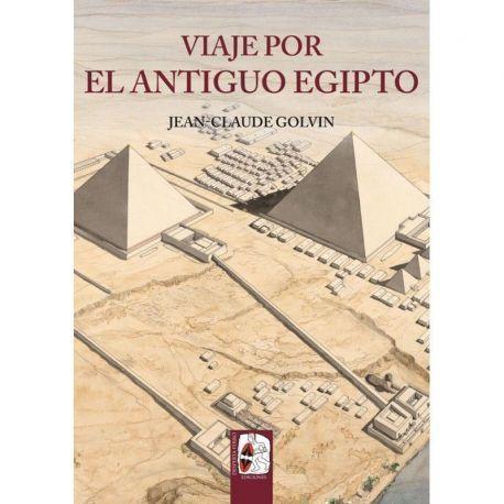 Viaje por el Antiguo Egipto