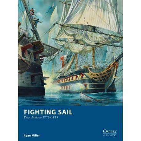 Fighting Sail – Fleet Actions 1775–1815