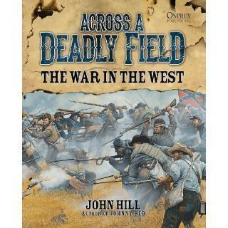 Across A Deadly Field – The War in the West