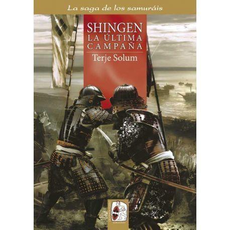 Shingen. La última campaña