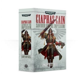 CIAPHAS CAIN: SAVIOUR OF THE IMPERIUM (PB)